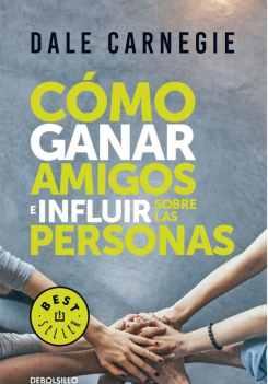 cómo-ganar-amigos-e-influir-sobre-las-personas-3-e1521645125900-714x1024